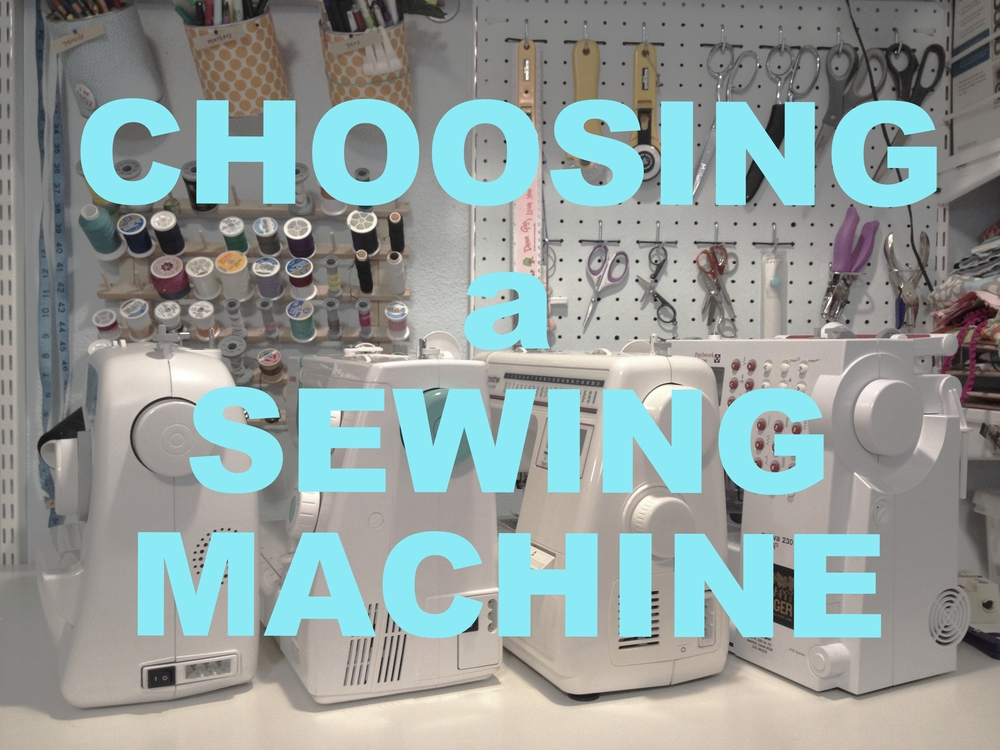 choosing a sewing machine