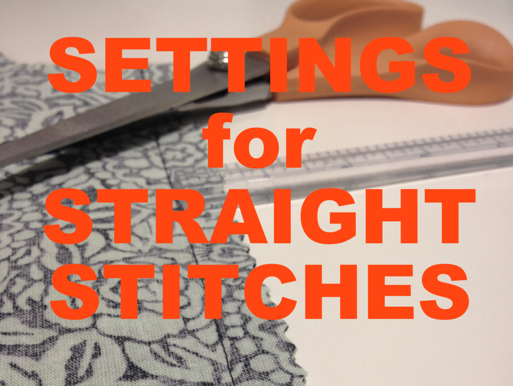 Settings for Straight Stitches
