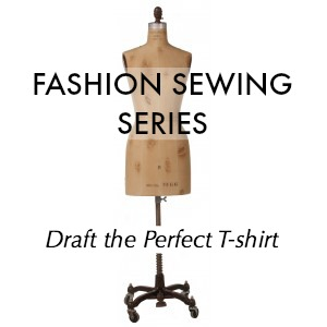 Sew You Studio | Fashion Sewing Series: Draft the Perfect T-shirt