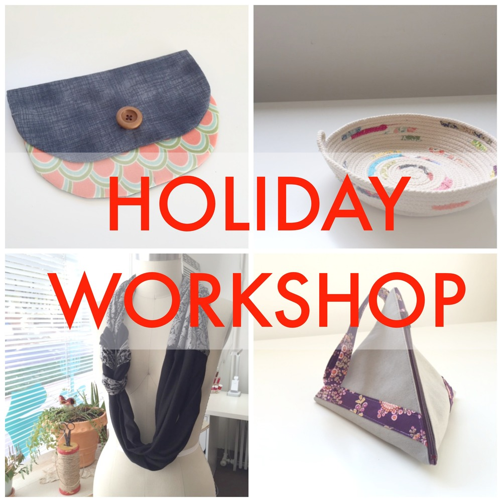 Sew You Studio | Holiday Workshop 2014
