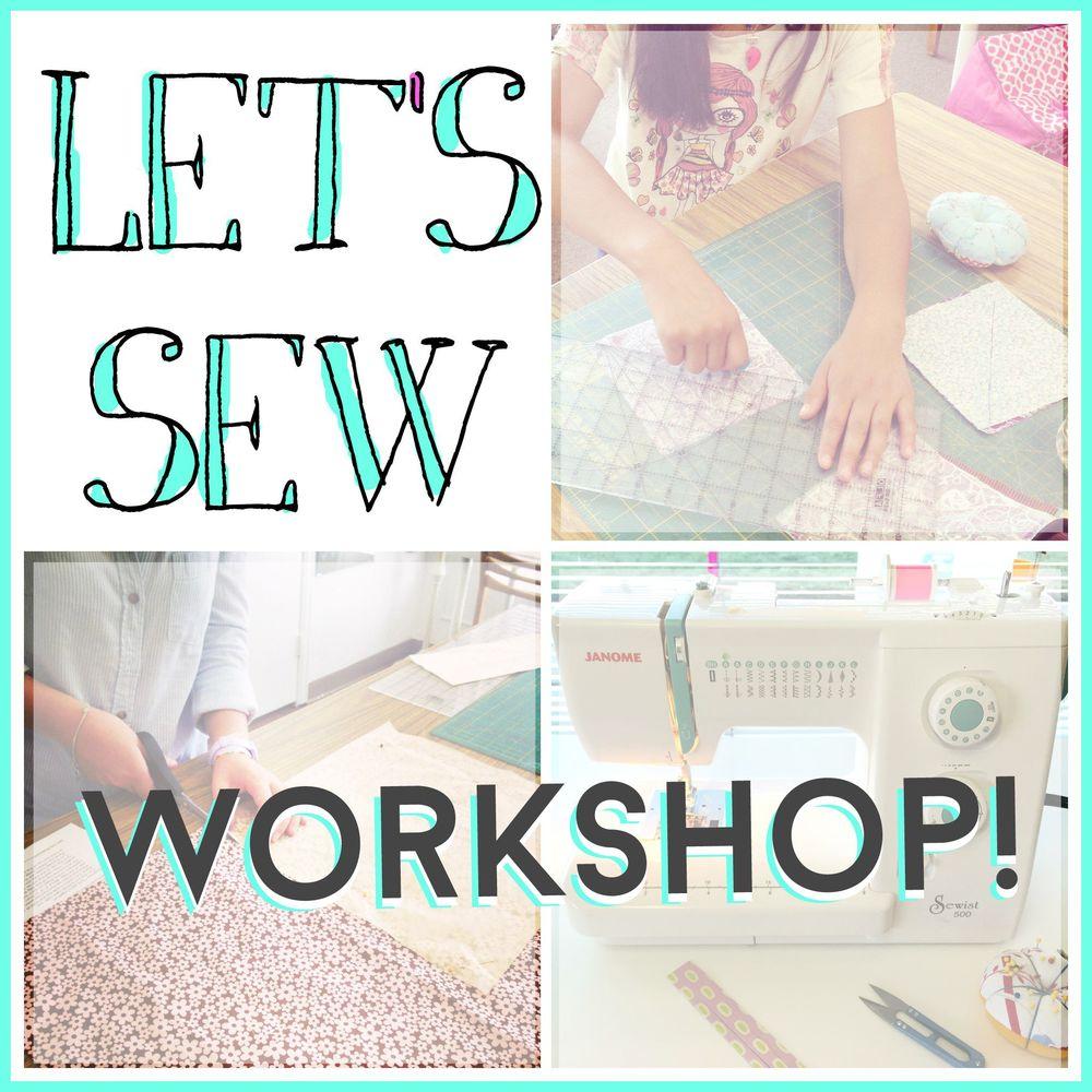 Let's Sew WORKSHOP | Sew You Studio.com
