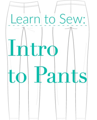 Learn to Sew: Intro to Pants | Sew You Studio.com