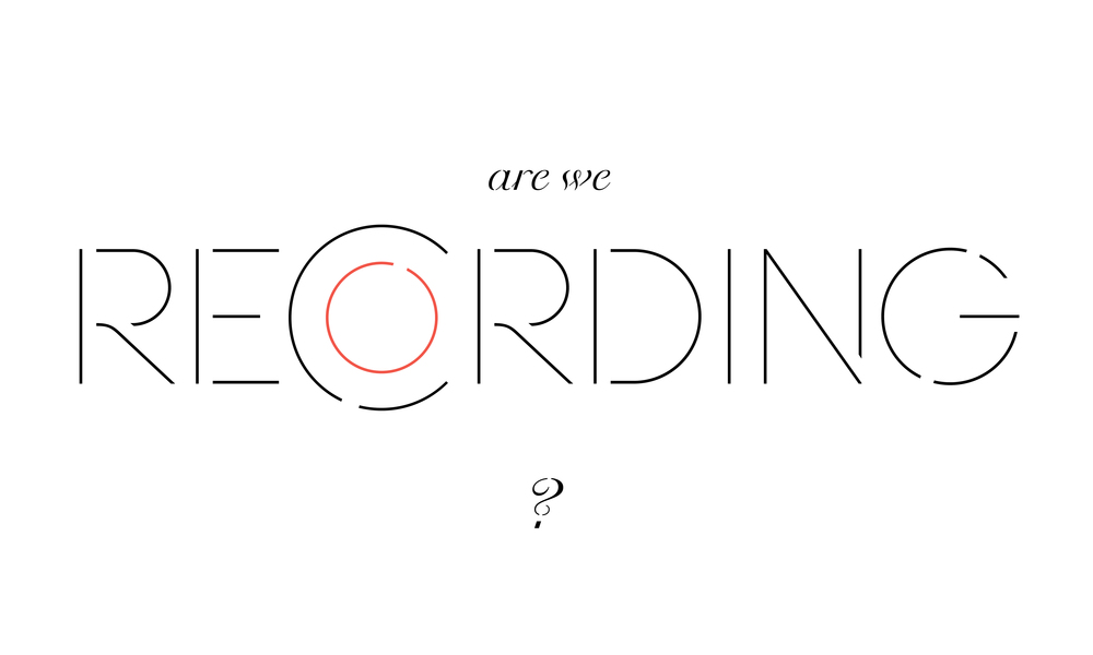 _Are We Recording_We Live Type Ltd.jpg