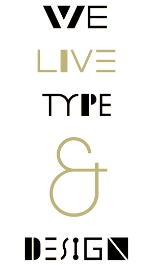 WE LIVE TYPE & DESIGN