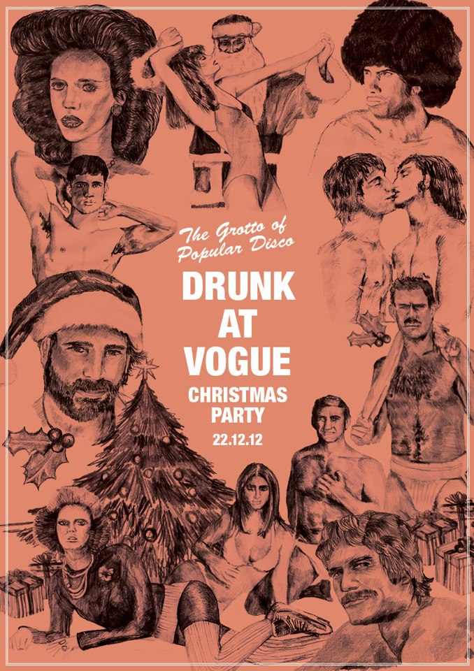 colinquinn: This is a pretty spectacular poster. ois: Drunk at Vogue Yuletide Extravaganza - 22/12/12 - Kraak, Northern Quarter, Manchester (I loved making this poster)