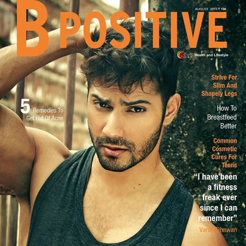Varun_Dhawan_bpositive_August-2015-issue_iammr