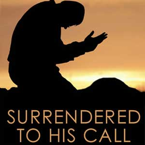 Surrendered-To-His-Call-1200.jpg