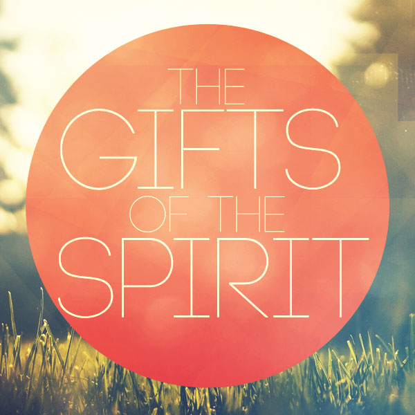 the gifts of the spirit part 1 grace church