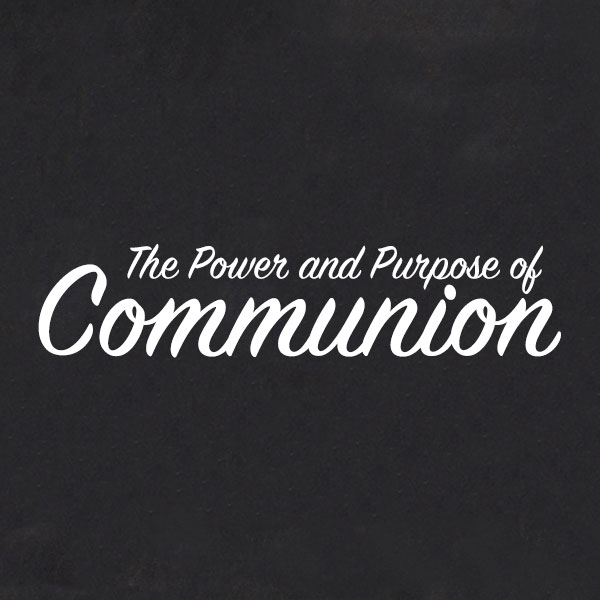 Communion-Sunday-Purpose.jpg