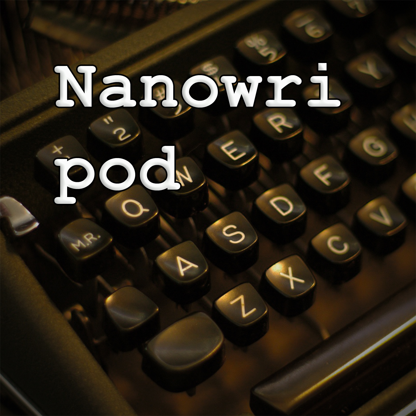 NaNoWriPod - Nanowrimo / writing / creativity / process - Black Rectangle