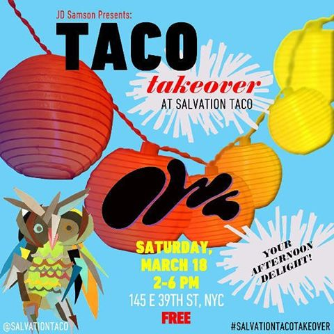 Great things end too soon... OWL / DJ Nick (CHERYL) is taking one the lounge from 2-6PM today, Saturday (3.18) for the last  @jd_samson curated #salvationtacotakeover of the season. #happyhour prices are extended in the lounge!!!. . . . . .  #murrayhill  #nycbrunch  #tacotakeover #winterwarmup