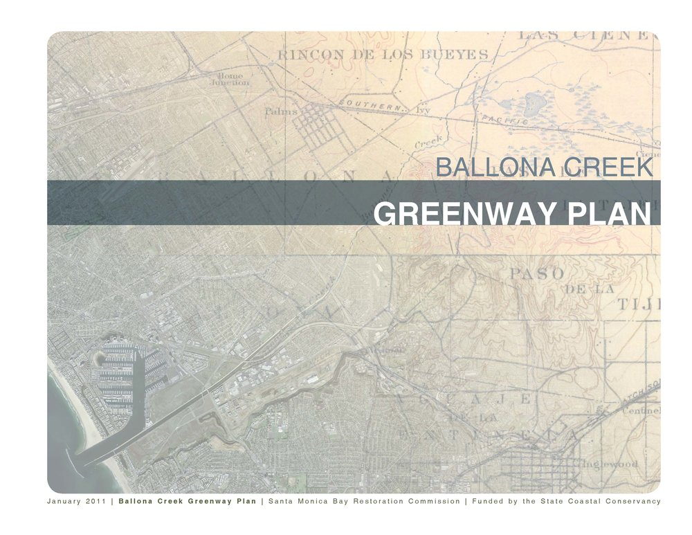 - Ballona Creek Greenway Plan (Santa Monica Bay Restoration Foundation)Westside Urban Forum Design Awards