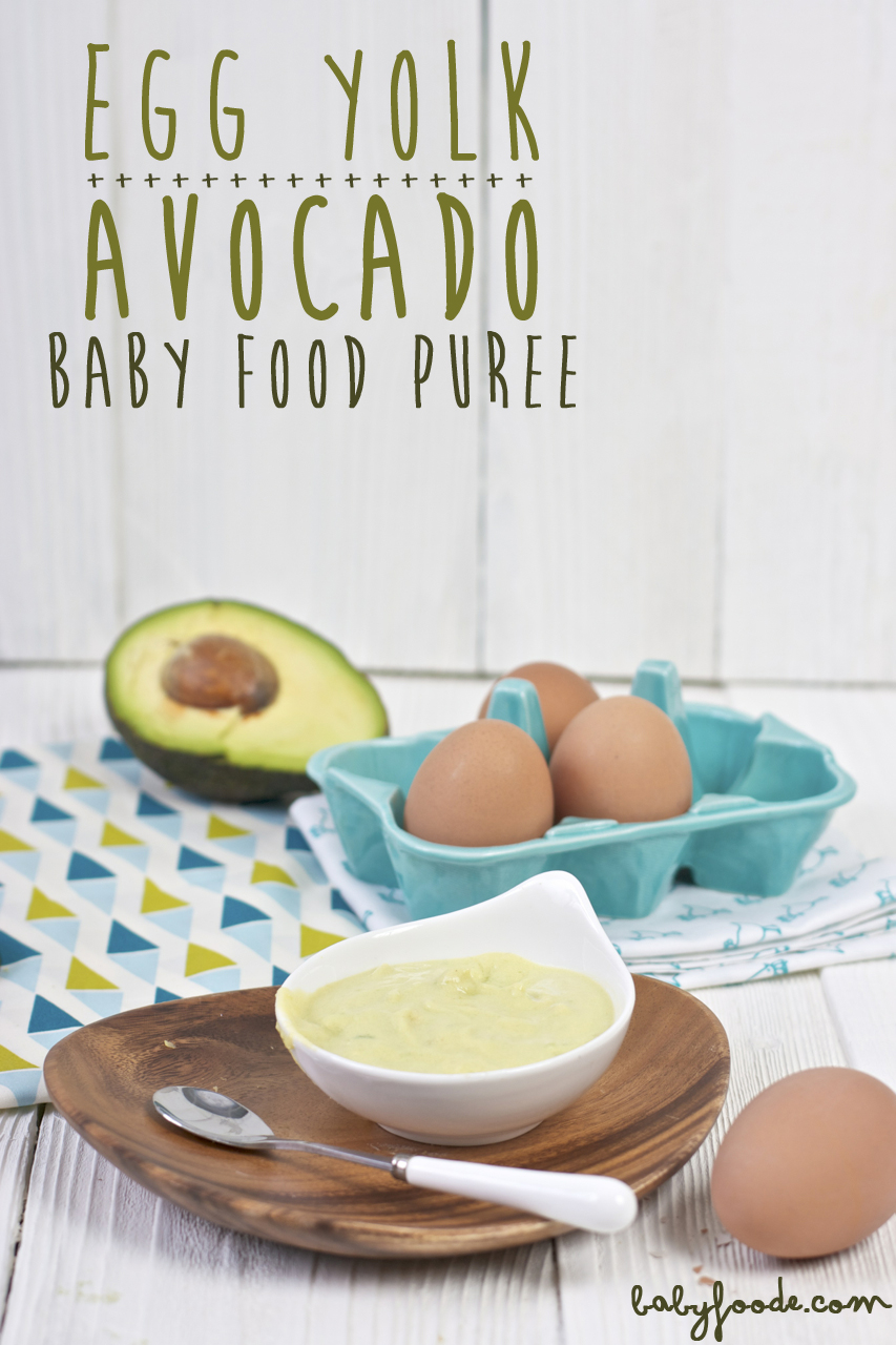 Egg Yolk Avocado Puree Baby Foode Adventurous