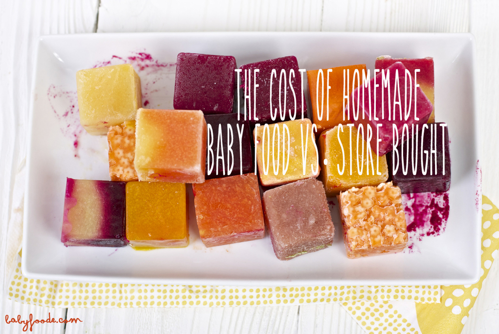 The Cost of Homemade Baby Food vs. Store Bought — Baby ...
