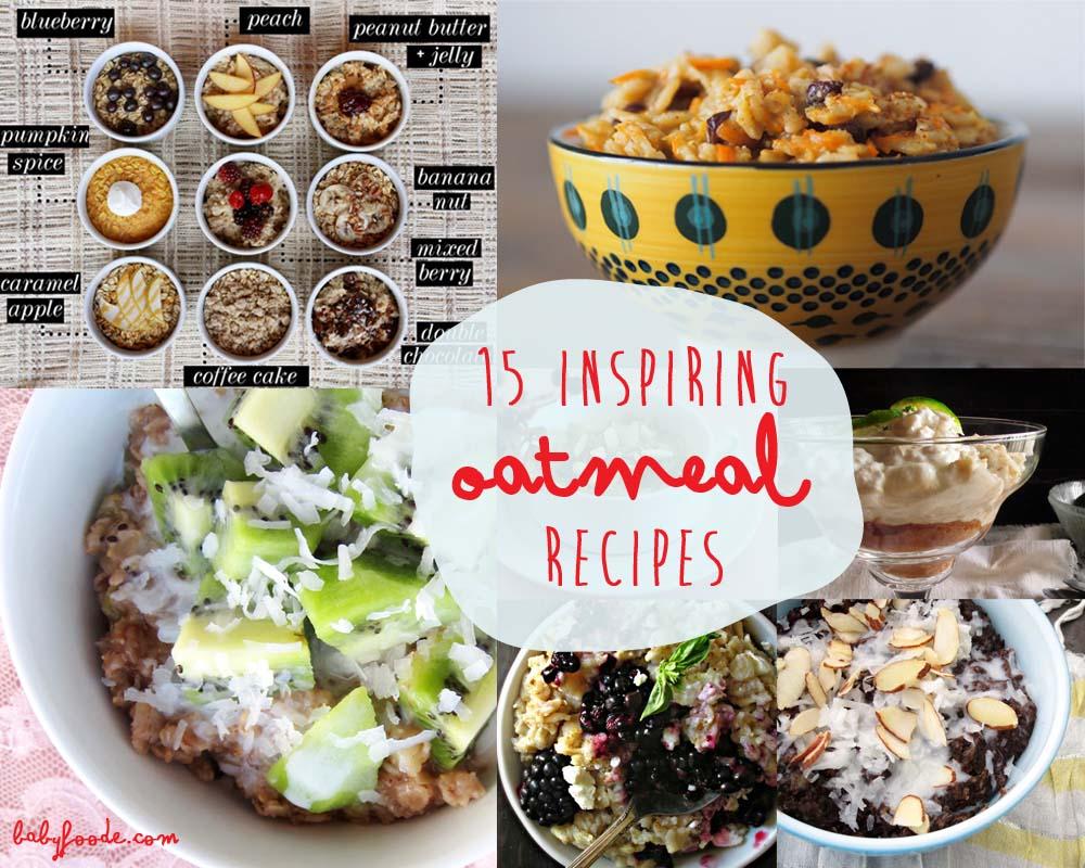 15 Inspiring Oatmeal Recipes