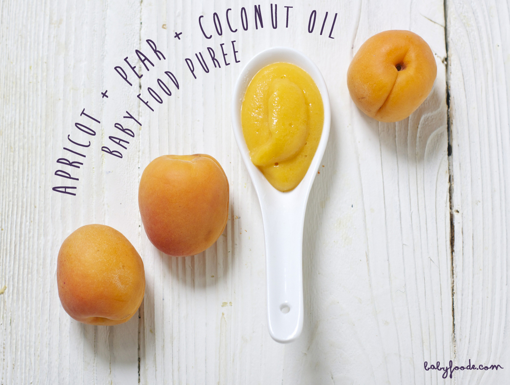 Apricot + Pear + Coconut Oil Baby Food Puree