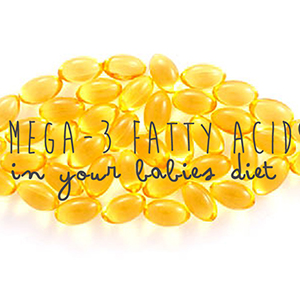 Omega-3 Fatty Acids in Your Baby's Diet