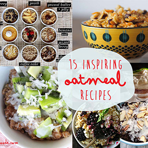 15 Inspiring Oatmeal Recipes