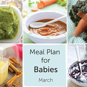 Meal Plan for Babies - March