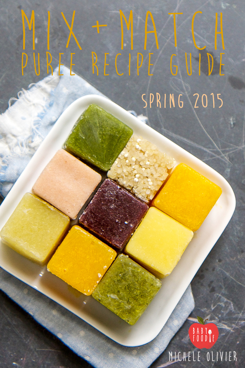 Mix match puree recipe guide spring 2015 baby foode mix match puree recipe guide spring 2015 forumfinder Images