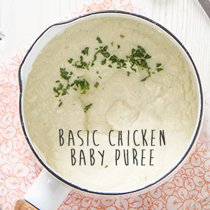 Basic Chicken Baby Puree