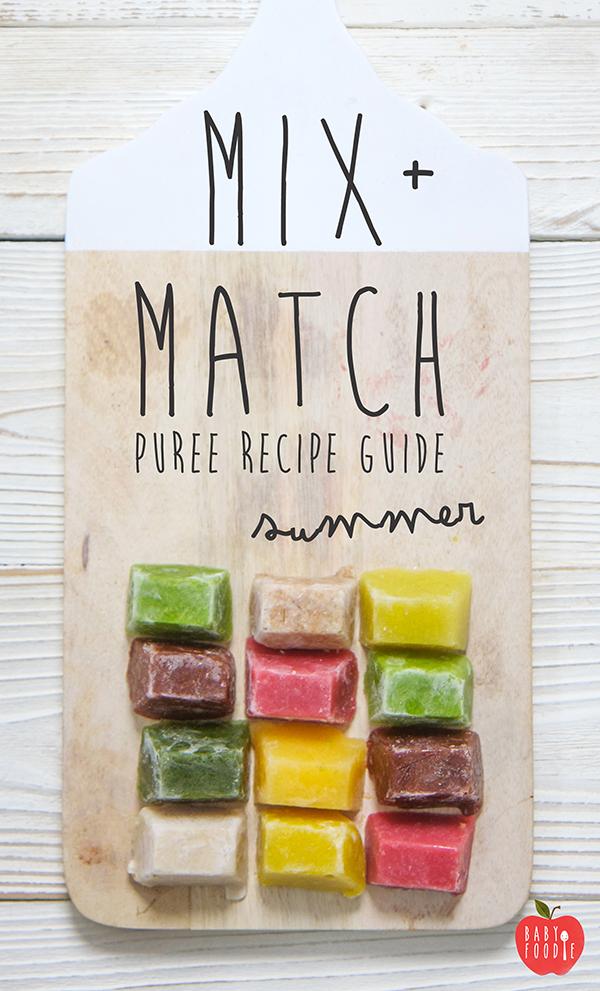 Mix + Match Puree Recipe Guide - Summer