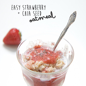Easy Strawberry + Chia Seed Oatmeal