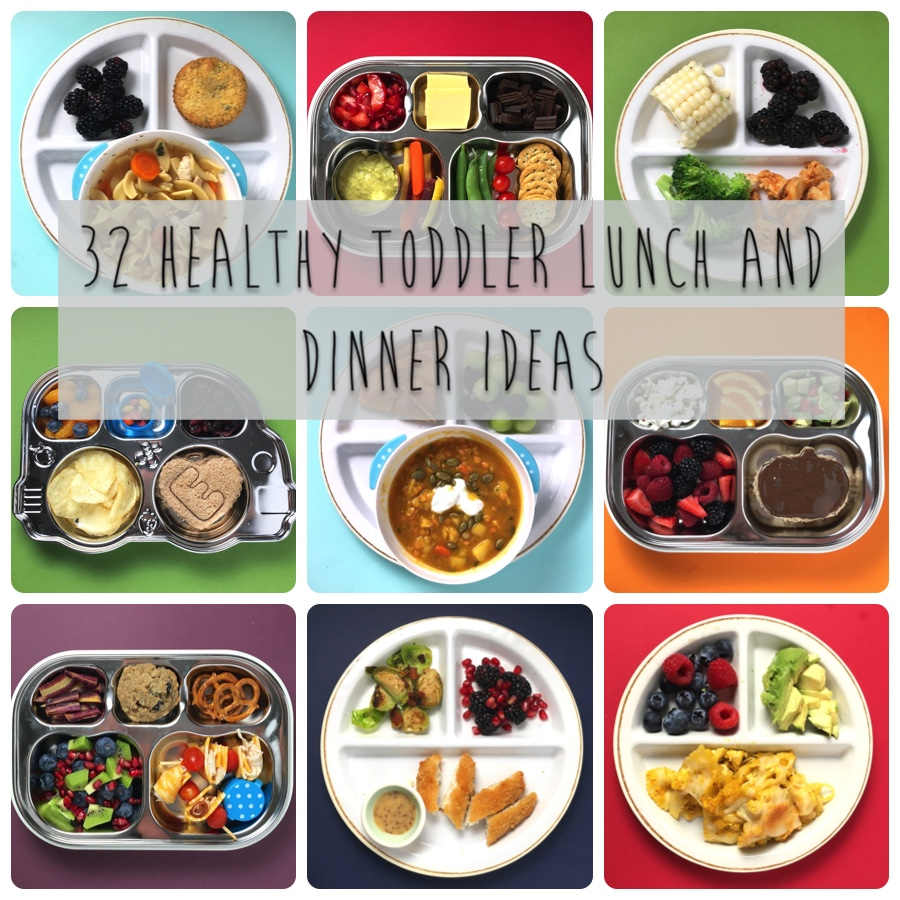 32 healthy toddler lunch and dinner ideas