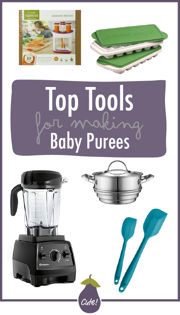 Top Tools for Making Baby Purees
