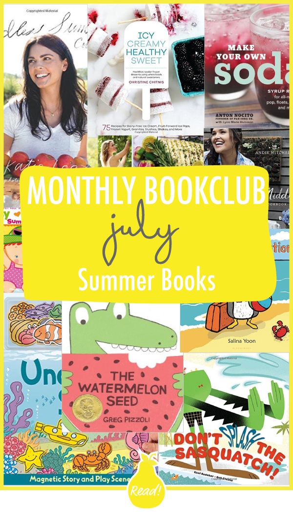 Bookclub - July (Summer Cookbooks and Kids Books)