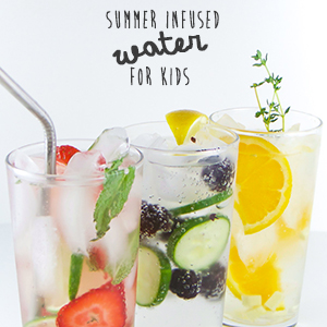 Summer Infused Water for Kids