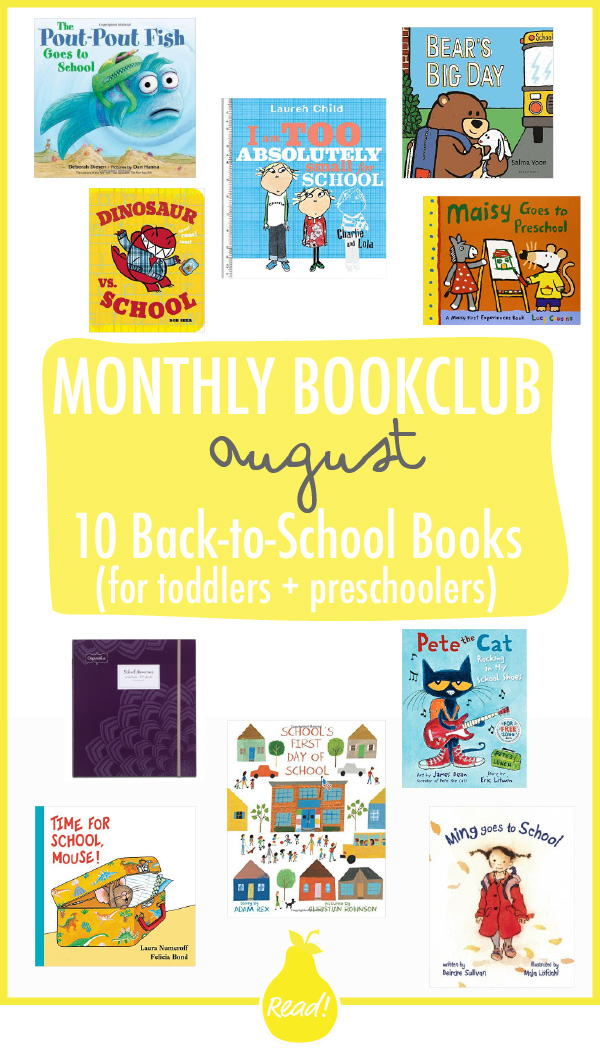 Bookclub - August (10 Favorite Back-To-School Books for Toddlers and Preschoolers)