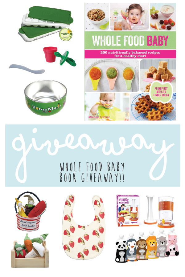 Whole Food Baby Book Giveaway!!