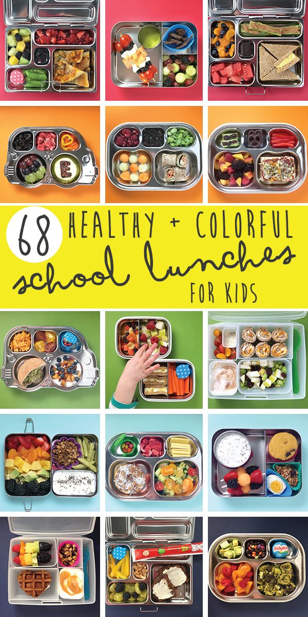 68 Healthy + Colorful School Lunches for Kids