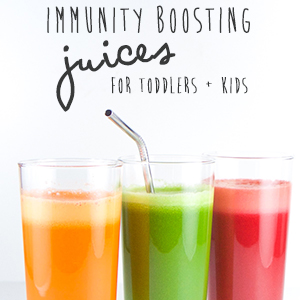 3 Immunity Boosting Juices for Toddler + Kids