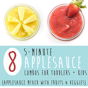 8 5-Minute Applesauce Combos for Toddlers + Kids