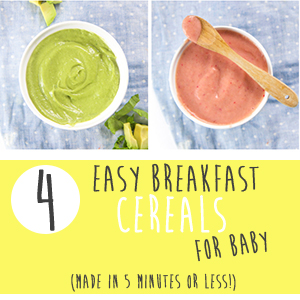 4 Easy Breakfast Cereals for Baby