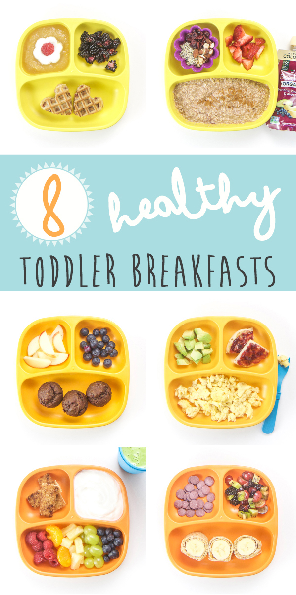 8+Healthy+Toddler+Breakfasts.jpg