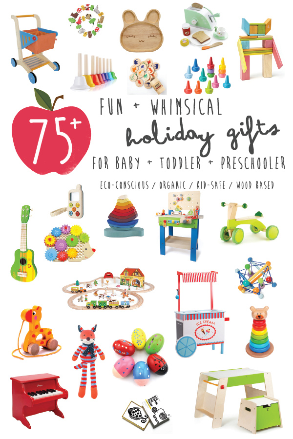 http://www.babyfoode.com/blog/75-fun-and-whimsical-holiday-gifts-baby-toddler-preschooler