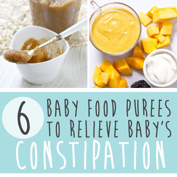 6 Baby Food Purees To Relieve Baby's Constipation
