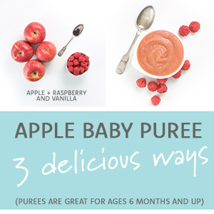 Apple Baby Puree - 3 Delicious Ways