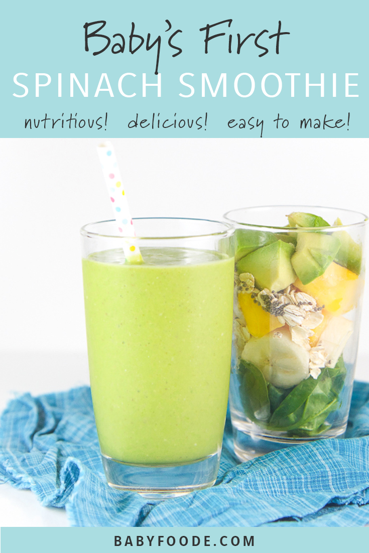 Baby's First Spinach + Avocado Smoothie