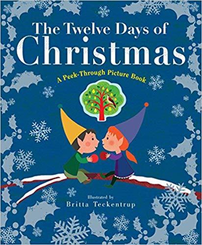The Twelve Days of Christmas- A Peek-Through Picture Book.jpg