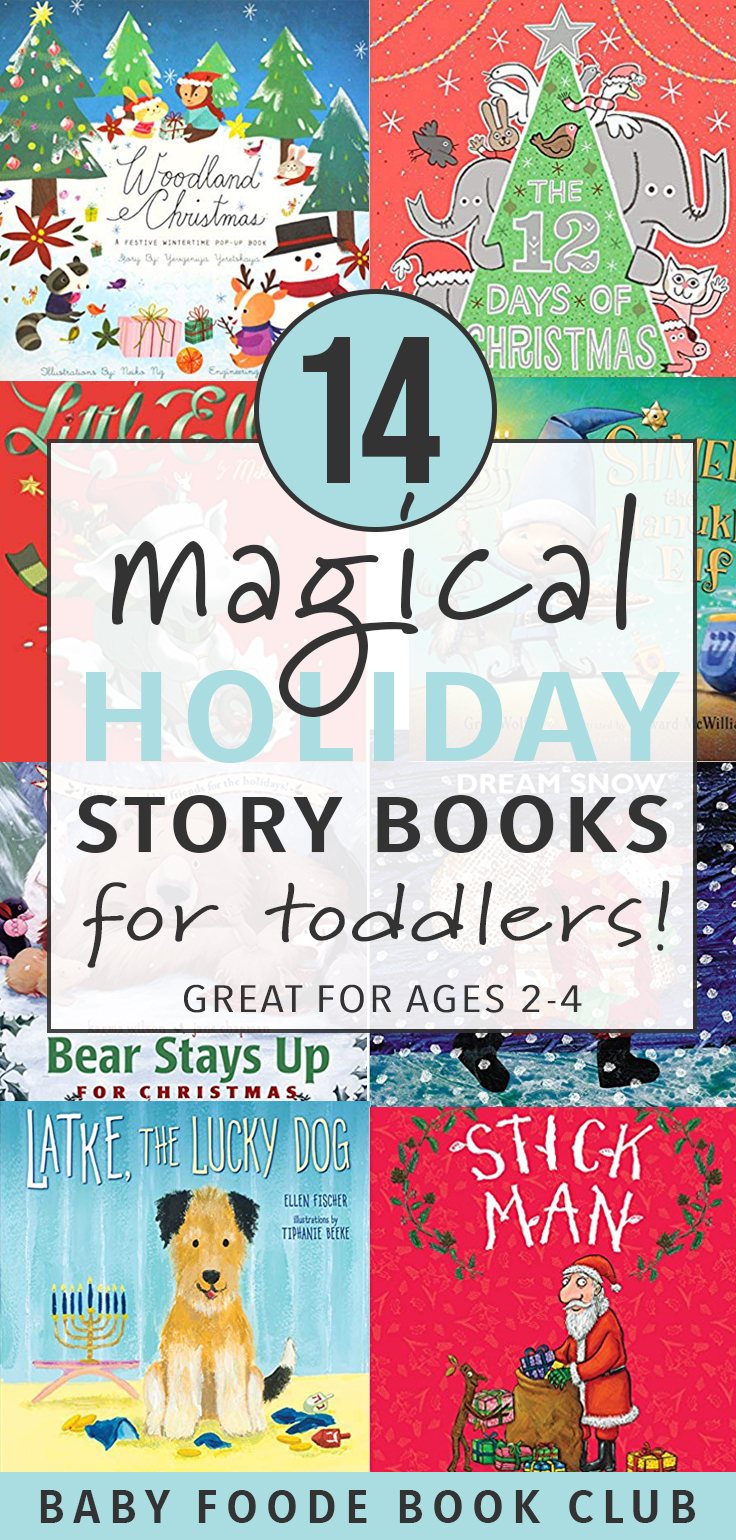 These 14 Magical Holiday Story Books are a fun way for toddlers to experience the magic of the holiday season through books! This book guide includes our tried and true holiday favorites for toddlers and little kids aged 2 to 4 years. Live the season through their eyes with these cherished Christmas and Holiday books! #books #giftguide #toddler #kids #readers