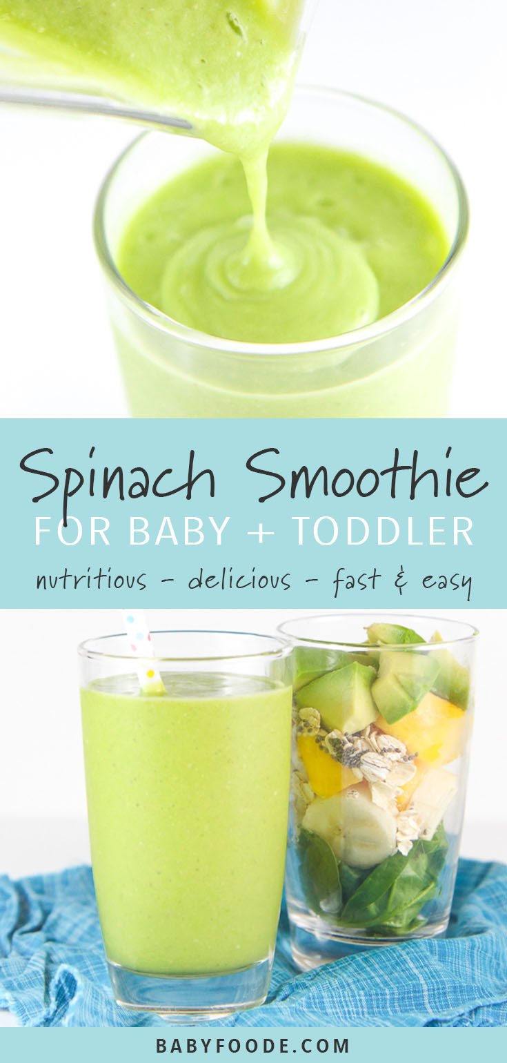 Baby's First Spinach Smoothie is packed with spinach, avocado, mango, banana, oats, chia seeds and coconut milk. This nutritious and delicious smoothie is easy to make and perfect for babies (and toddlers) 9 months and up! Serve this healthy green smoothie for breakfast, with lunch, or as an after school snack to your baby, toddler, and even your big kid! #smoothie #toddler #babyledweaning #greensmoothie #kidfriendly #healthykids #healthyrecipes