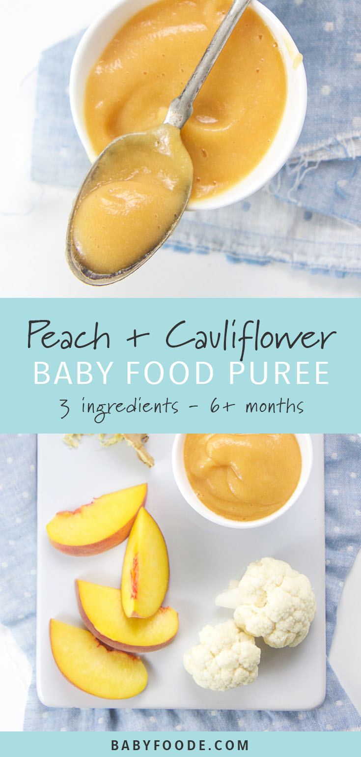 This peach, cauliflower, and ginger baby food puree combination is perfect for babies starting at six months, but delicious enough that toddlers and little kids will love it too. Filled with 3 whole food ingredients, this puree not only tastes great but it is also loaded with essential vitamins and minerals to help baby grow big and strong. #baby #babyfood #puree #toddler