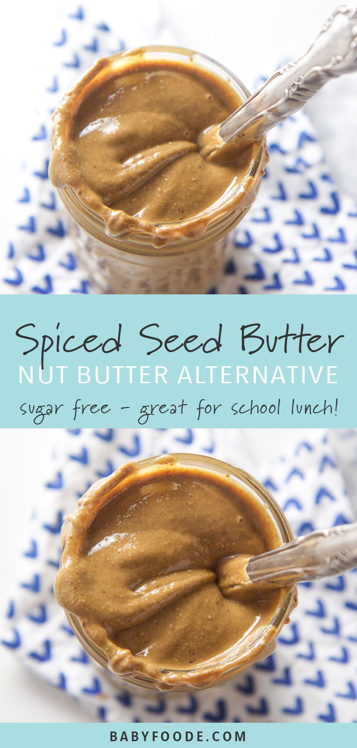 This creamy and smooth Spiced Seed Butter is the perfect alternative to peanut or almond butter, even for your picky eater! Cinnamon, cloves and ginger are added to roasted sunflower seeds and quickly blended together for a seed butter you won't believe is nut free! A must have seed butter for any nut-free school or packed lunch for your toddler or kid with a nut allergy. #allergyfriendly #healthyrecipes #nutfree #pickyeaters