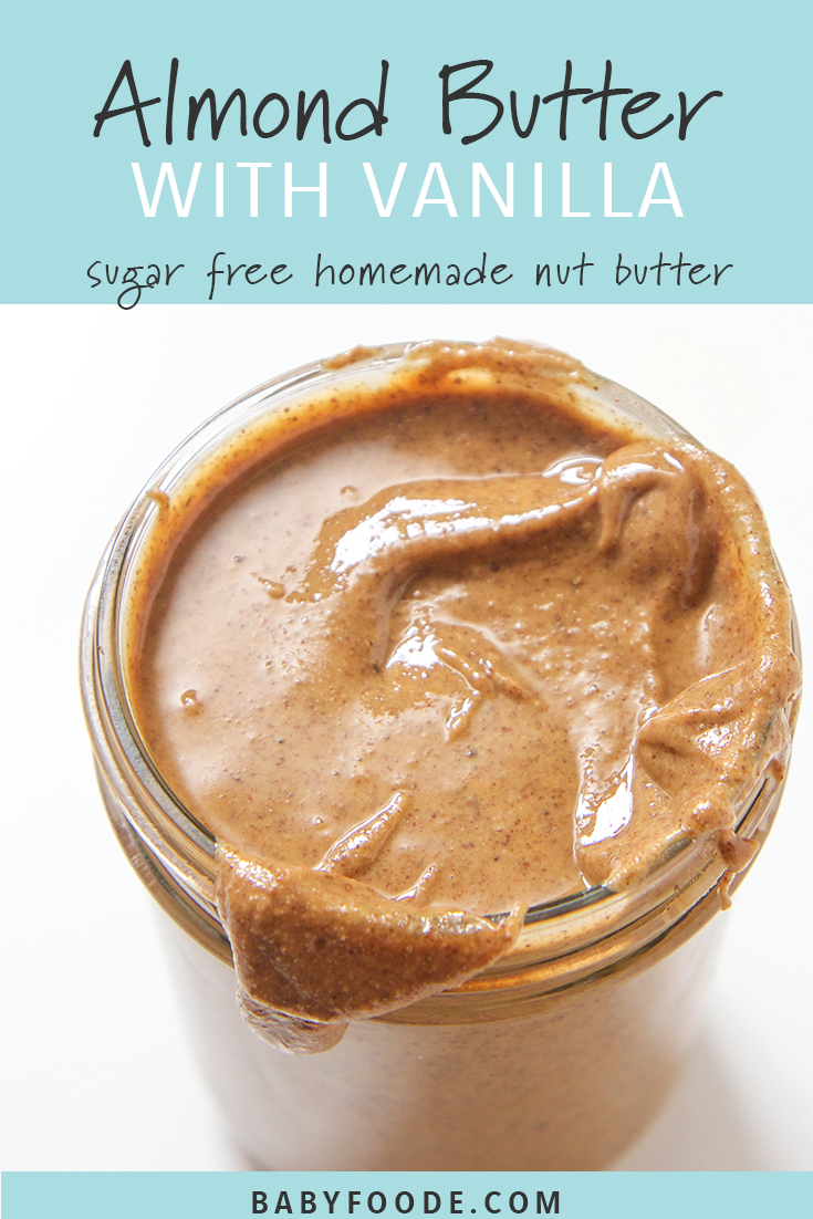 This homemade almond butter with vanilla is addictive and will be an instant hit in your kitchen! Your kids (and you) will want to put it on everything! It's sugar free and loaded with healthy fats. The perfect protein packed snack to have on hand, and you won't believe how easy it is to make! #sugarfree #almondbutter