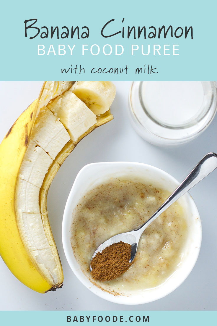 Babies love bananas, and we love giving them to baby - they're sweet, nutritious, and such an easy food. Take your banana baby puree game up a notch with this sweet combination. Banana, coconut milk, and cinnamon homemade baby food puree is sweet, nutritious, and easy to make! #baby #babyfood