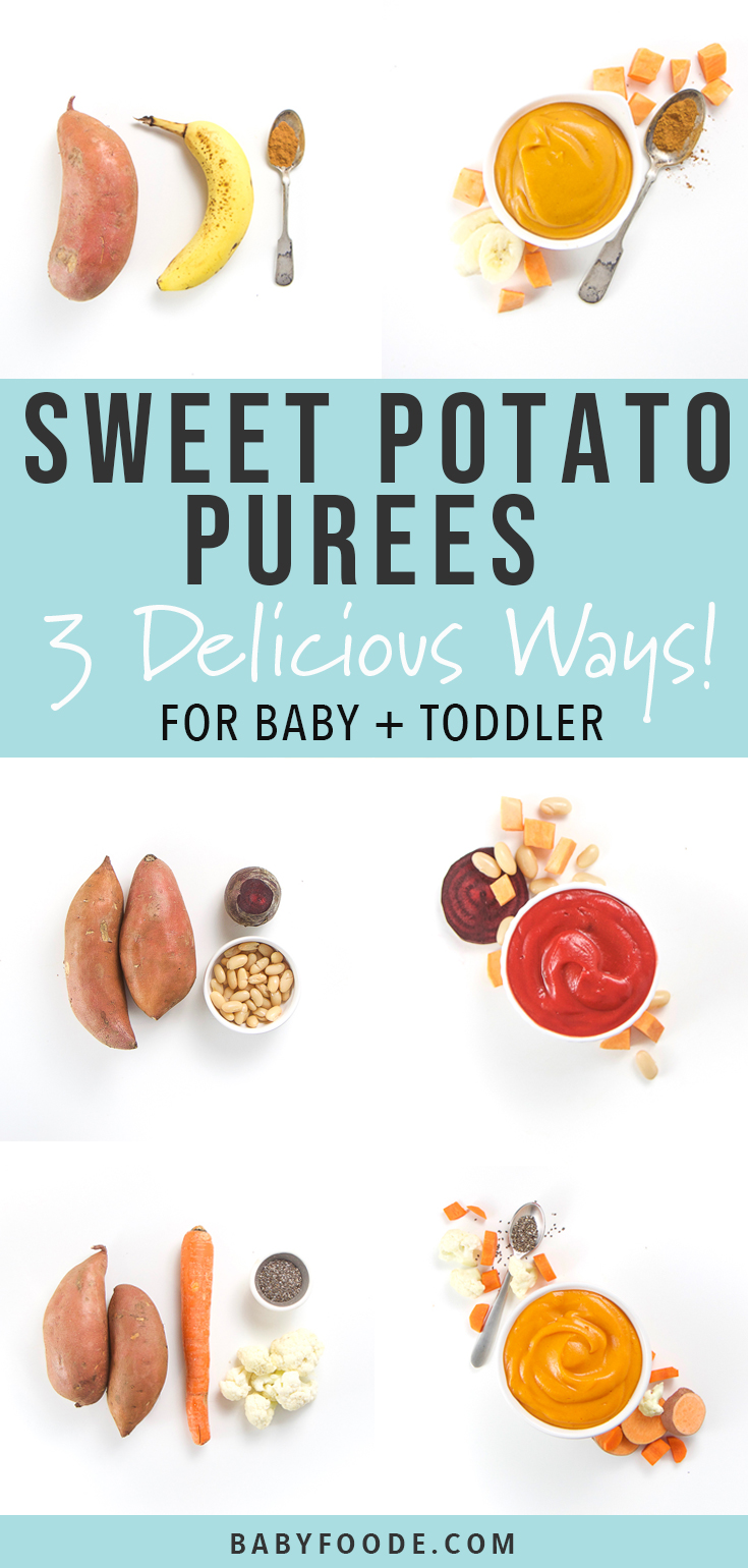Sweet Potato Baby Puree - 3 Delicious Ways